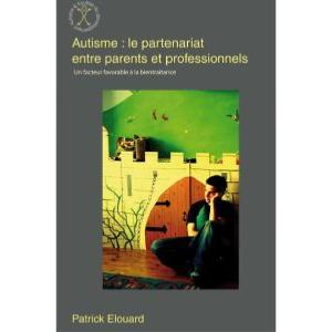 Autisme : le partenariat entre parents et professionnels